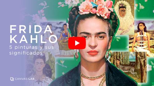 Que Significan Estas 10 Pinturas De Frida Kahlo Canvas Lab