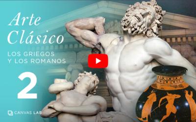 Arte Clásico: Los griegos y los romanos