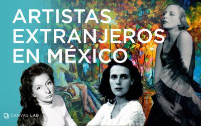 7 Artistas Extranjeros en México